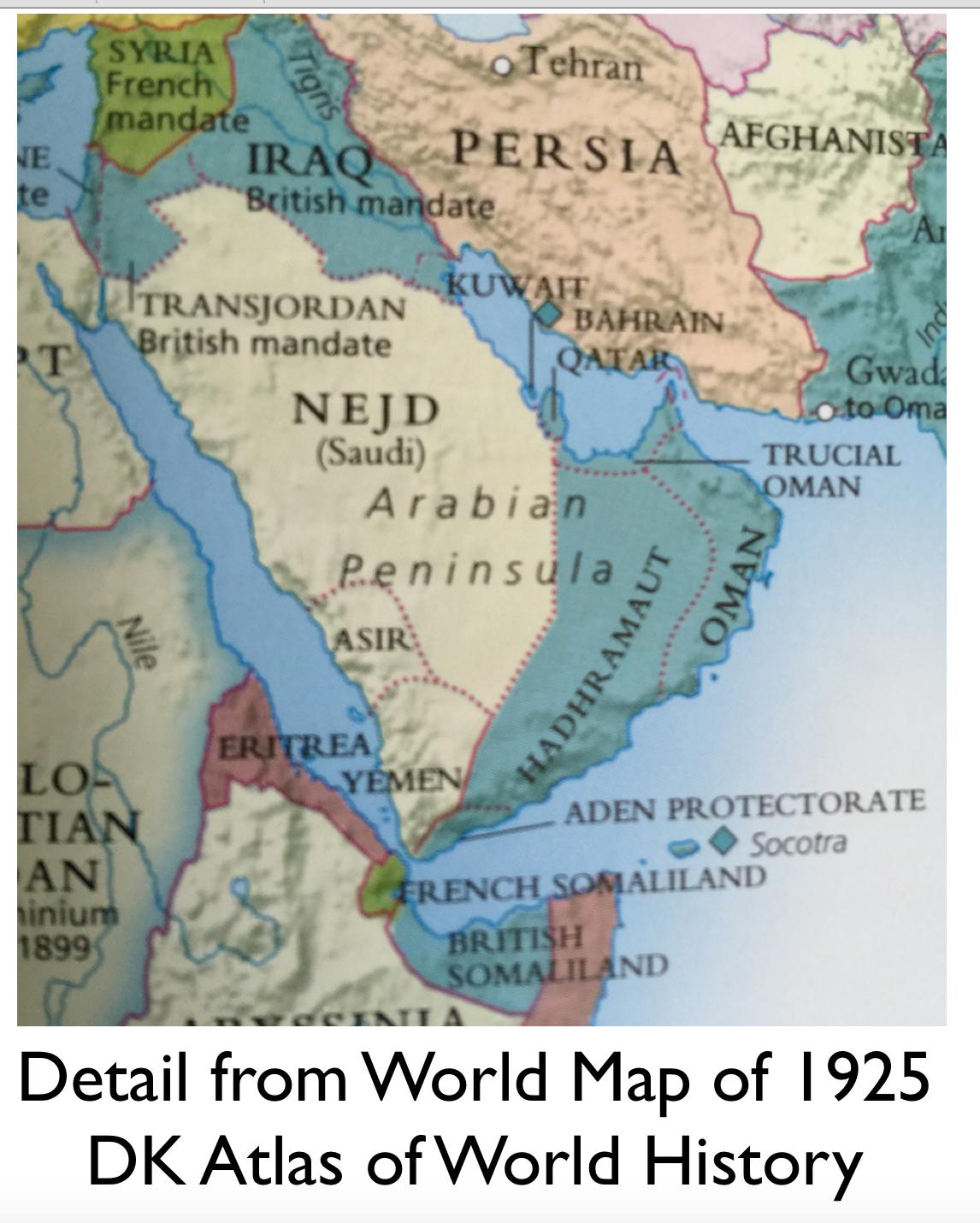 Forgotten Modern Kingdoms of the Arabian Peninsula Part 1 – Arabian Peninsula World Map